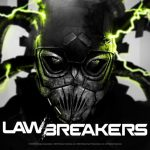 pc7-lawbreakers-1_kmgv