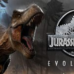 ジュラシックワールド エボリューション スペックとPCのおすすめ【Jurassic World Evolution, JWE】