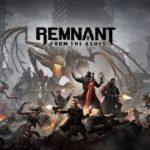 レムナントフロム スペック(Remnant From the Ashes)とおすすめPC